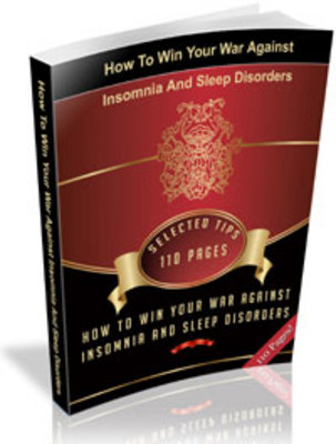 Product picture How To Win Your War Against Insomnia And Sleep Disorders