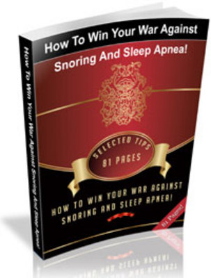 Product picture How To Win Your War Against Snoring And Sleep Apnea!